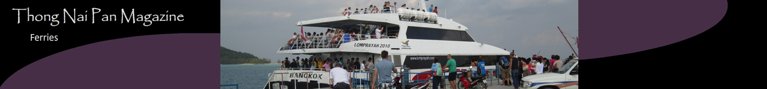 Lomprayah, Seatran and Songserm ferries